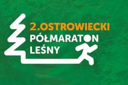 Ostrowiec Świętokrzyski Wydarzenie Bieg 2 Ostrowiecki Półmaraton Leśny